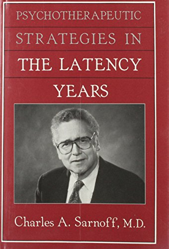 9780876689363: Psychotherapeutic Strategies in the Latency Years