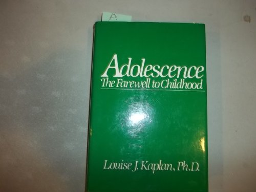 9780876689448: Adolescence: The Farewell to Childhood
