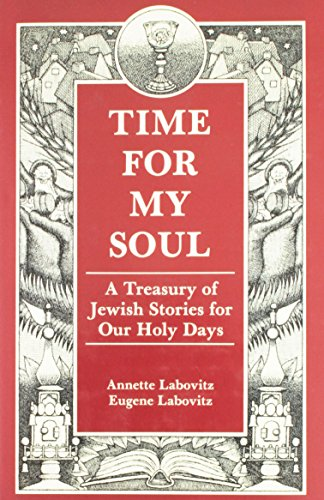 9780876689547: Time for My Soul: A Treasury of Jewish Stories for Our Holy Days