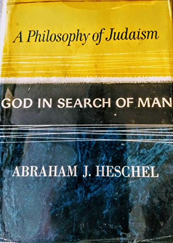 9780876689554: God in Search of Man: Philosophy of Judaism