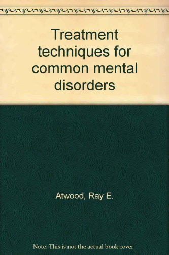 9780876689622: Treatment techniques for common mental disorders
