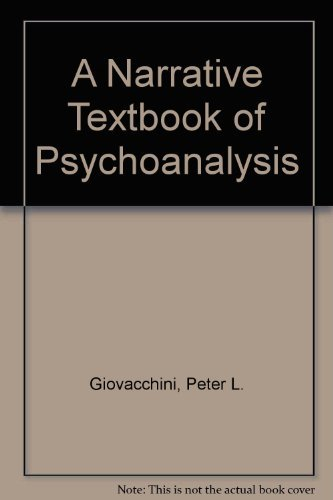 9780876689646: A Narrative Textbook of Psychoanalysis: A Non-standard Textbook