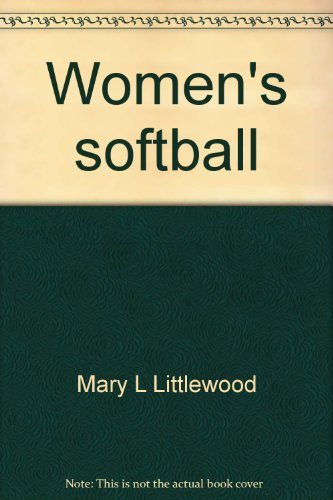 9780876700457: Women's softball (Sports techniques)
