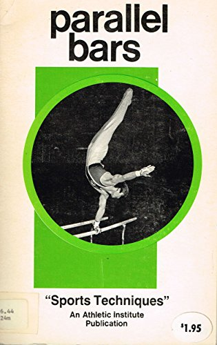 Men's gymnastics: parallel bars (Sports techniques) (0876700571) by Faria, Irvin