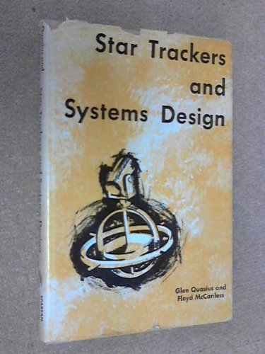 9780876710098: Star Trackers and Systems Design