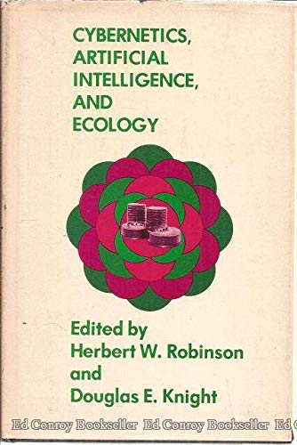 9780876711675: Cybernetics, artificial intelligence, and ecology