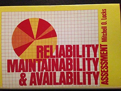 9780876711736: Reliability, maintainability, and availability assessment