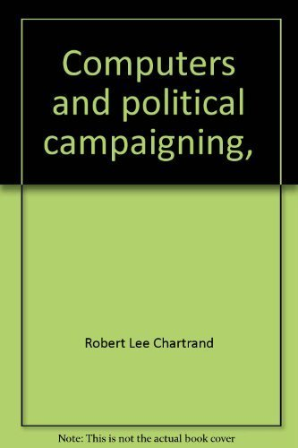 9780876711781: Computers and political campaigning,