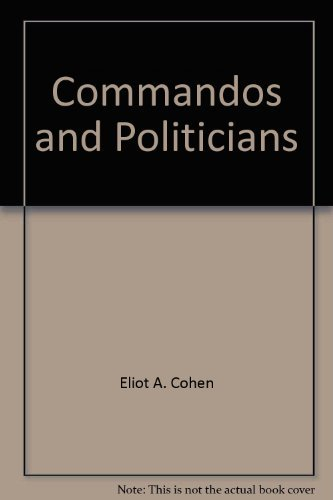 9780876740415: Commandos and politicians: Elite military units in modern democracies (Harvard studies in international affairs)