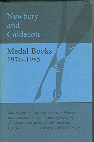 Newbery and Caldecott Medal Books, 1976-1985: With: Lee Kingman