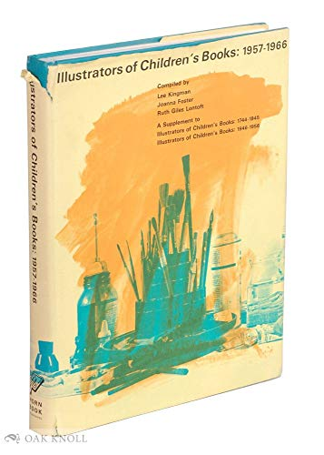 Illustrators of Children's Books: 1957-1966: Kingman, Lee; Grace