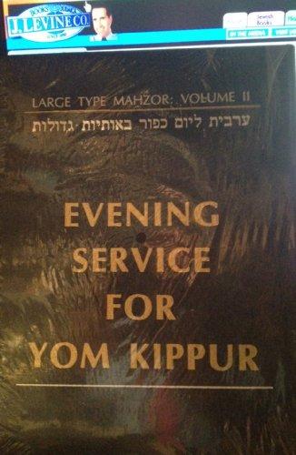 9780876770733: Amazing Silverman Conservative Large Type Mahzor/Machzor Kol Nidre the Evening Service for Yom Kippur Hebrew and English