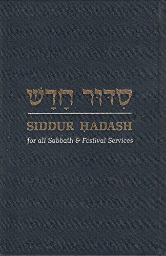 9780876770818: Siddur Hadash: Worship, Study, and Song for Sabbath & Festival Mornings (English and Hebrew Edition)