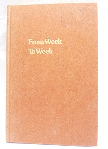 From week to week;: Reflections on the Sabbath Torah readings: Silverman, Hillel E
