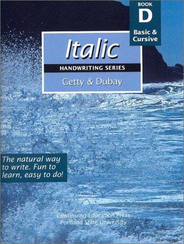 Italic Handwriting Series Book D: Getty, Barbara, Dubay,