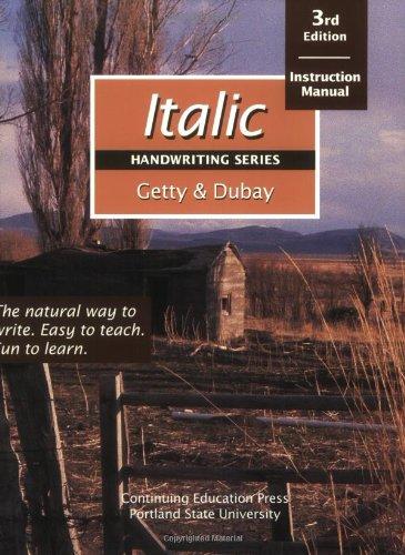 Italic Handwriting Series: Instruction Manual: Getty, Barbara; Dubay,