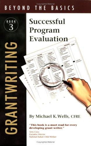 9780876781203: Grantwriting Beyond the Basics 3: Successful Program Evaluation