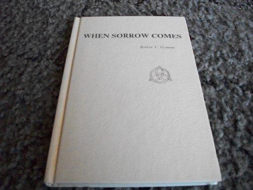 9780876801505: When Sorrow Comes
