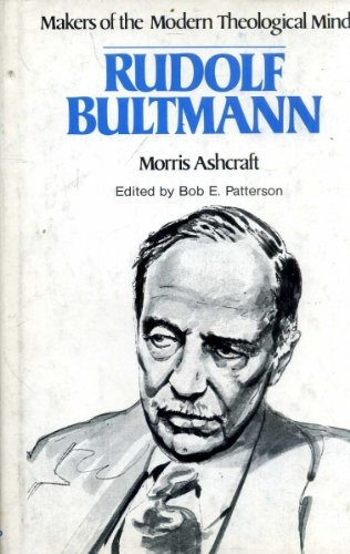 Makers of the Modern Theological Mind : Morris Ashcraft