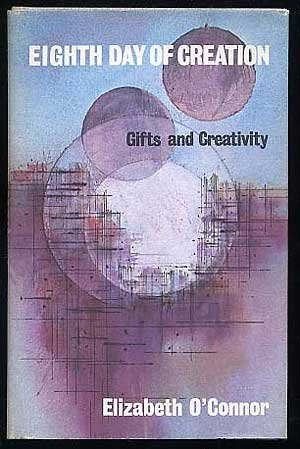 9780876802601: Eighth Day of Creation: Gifts and Creativity