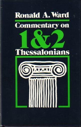 9780876803332: Commentary on 1 & 2 Thessalonians