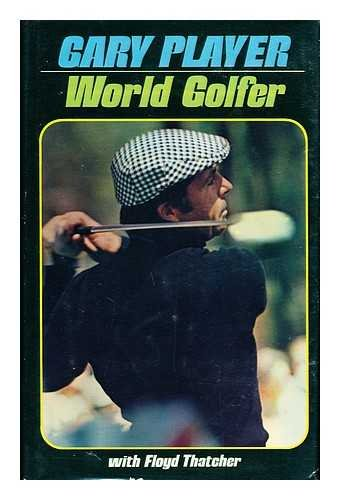 9780876803592: Gary Player, World Golfer