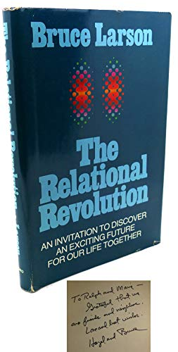 9780876803745: The relational revolution: An invitation to discover an exciting future for our life together