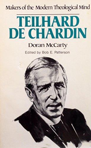 Teilhard De Chardin (Makers of the Modern: Doran McCarty