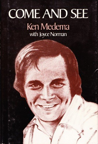 Come and See: Ken Medema