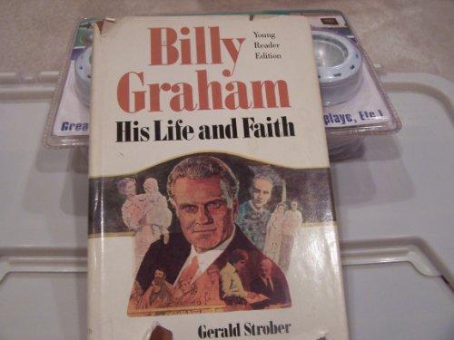 9780876804452: Billy Graham: His Life and Faith