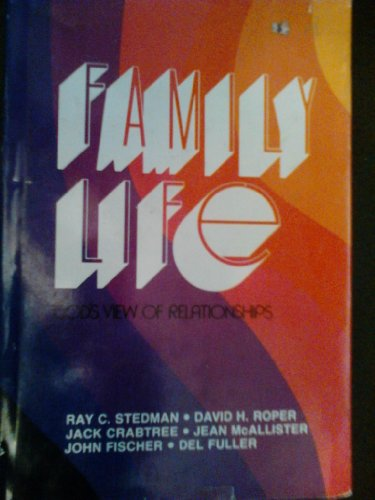 9780876804520: Family life: God's view of relationships (Discovery books)