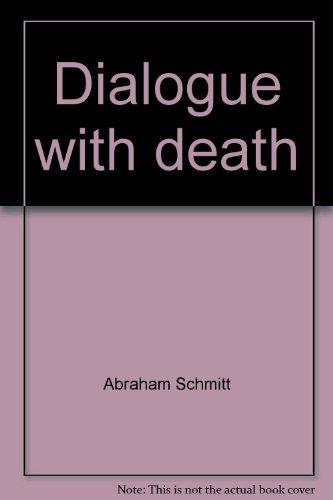 Dialogue with death: Schmitt, Abraham