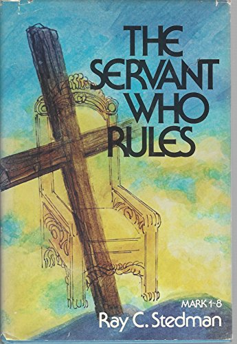 9780876804803: The Servant Who Rules
