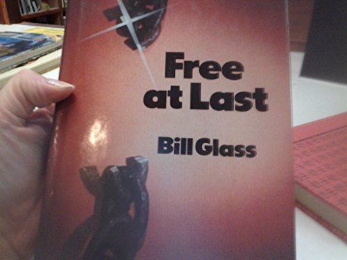 Free at last (087680489X) by Bill Glass