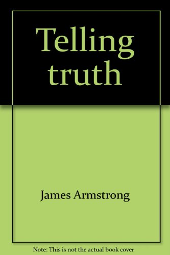 9780876805015: Telling truth: The foolishness of preaching in a real world