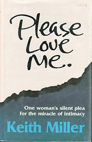 9780876805091: Please Love Me