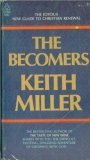 9780876807880: The Becomers