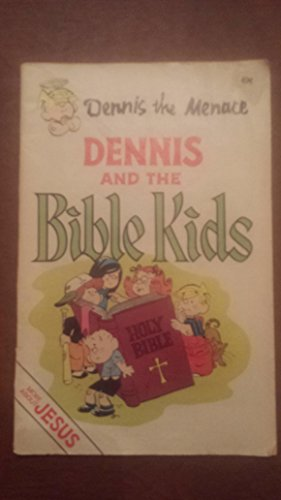 9780876807941: Dennis the Menace and the Bible Kids: Dennis and Jesus (#1)