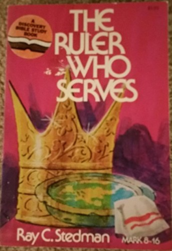 9780876808405: The Ruler Who Serves (Discovery Books (W Publishing Group))
