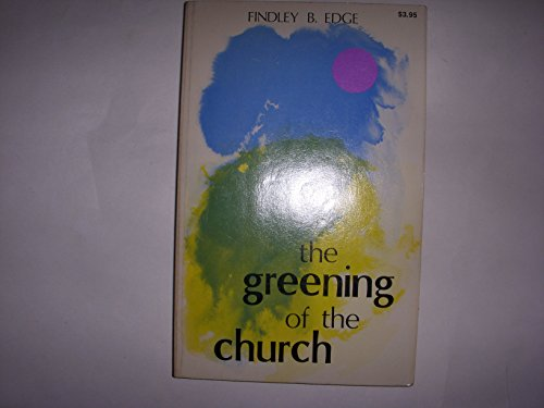 9780876808511: The Greening of the Church