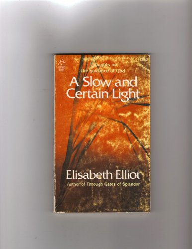 9780876808641: A Slow and Certain Light: Thoughts on the Guidance of God