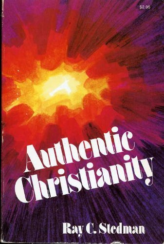 9780876809730: Authentic Christianity