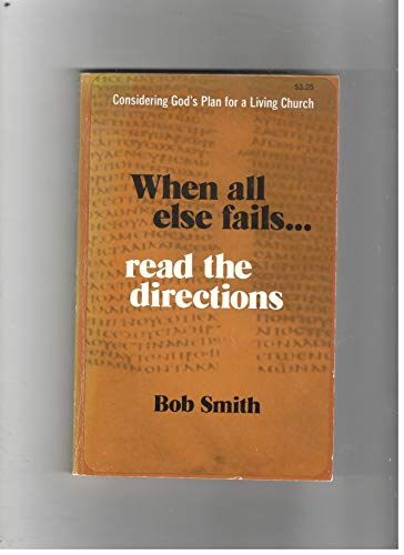 When All Else Fails Read the Directions: Bob Smith