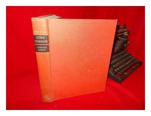 9780876810392: George Cruikshank;: A catalogue raisonne,
