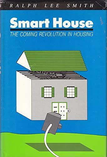 9780876839188: Smart House