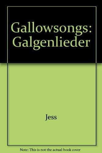 Gallowsongs: Galgenlieder: Jess