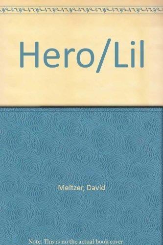 9780876851258: Hero/Lil