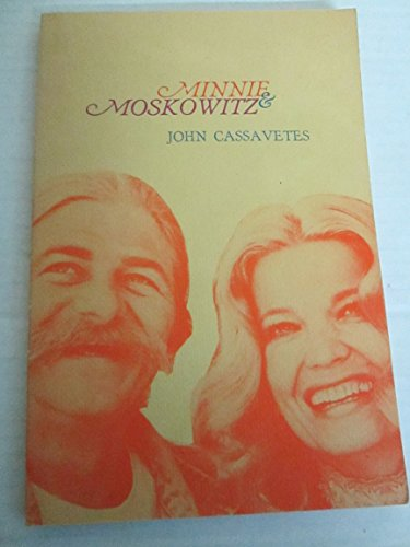 Minnie & Moskowitz: John Cassavetes