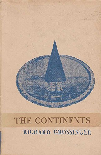 The Continents: Grossinger, Richard