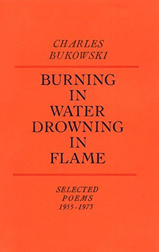9780876851920: Burning in Water Drowning in Flame: Selected Poems, 1955-73